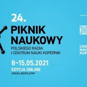 Piknik naukowy Centrum Nauki Kopernik w sobotę, 8 maja